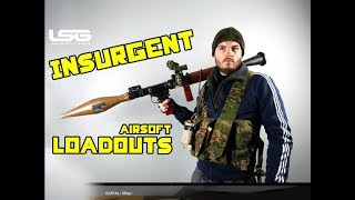 Insurgent Loadouts Bad Guy Gear Ideas !!! - Airsoft