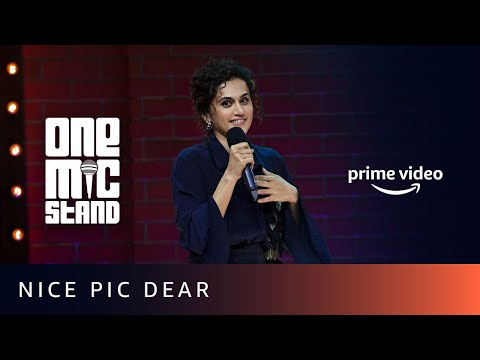 Nice Pic Dear - Taapsee Pannu & Angad Singh Ranyal | One Mic Stand | Amazon Prime Video Mp3