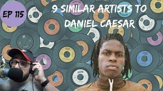 Let's Explore 9 Similar Artists to Daniel Caesar