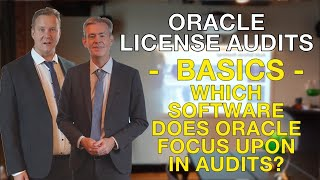 Oracle License Audit   Which Software does Oracle focus upon