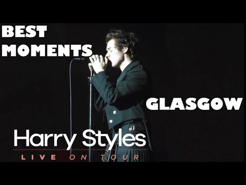 HARRY STYLES HIGHLIGHTS FROM THE GLASGOW SHOW 2018