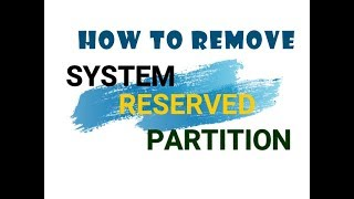 How to remove system reserved partition from windows 8 videos / Page