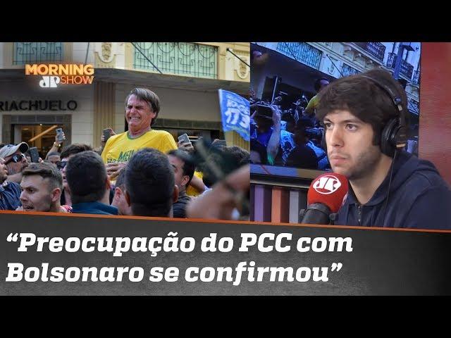 """Caio Coppolla: """"Preocupação do PCC com Bolsonaro se confirmou"""""""