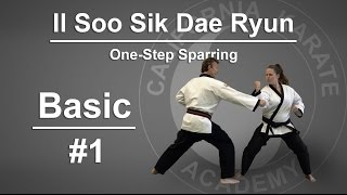 Basic #1 - Il Soo Sik Dae Ryun - One-Step Sparring