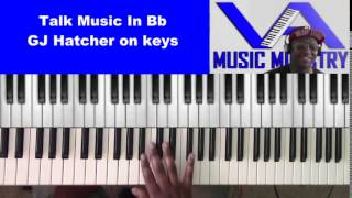 Talk Music in Bb (GJ Hatcher on keys)