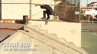 Jerry Hsu Bag of Suck Raw | TransWorld SKATEboarding