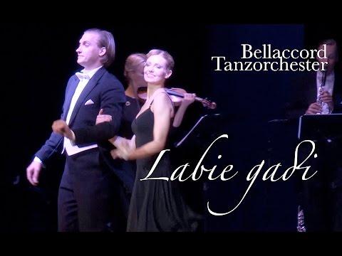 "Bellaccord Tanzorchester ""Labie gadi"" LIVE"