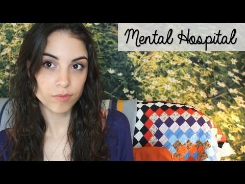 Psych Hospital Experiences (Part 1 of 4)