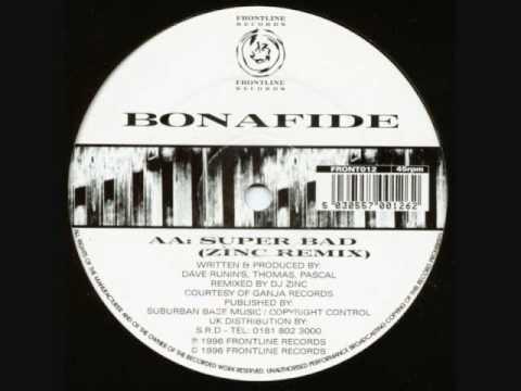 Bonafide - Superbad [zinc rmx]
