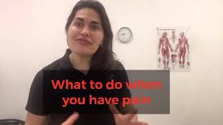 What can you do when you experience pain ?