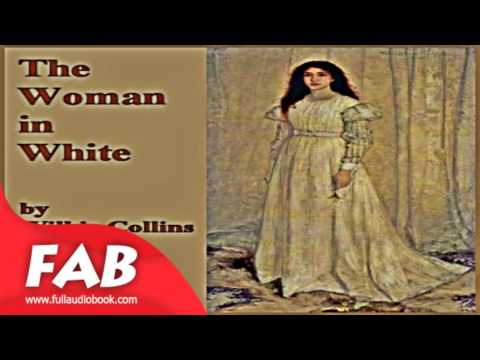 The Woman in White Part 1/3 Full Audiobook by Wilkie COLLINS by Epistolary Fiction