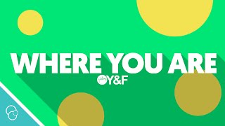 Hillsong Young & Free - Where You Are (Radio) (Lyric Video) (4K)