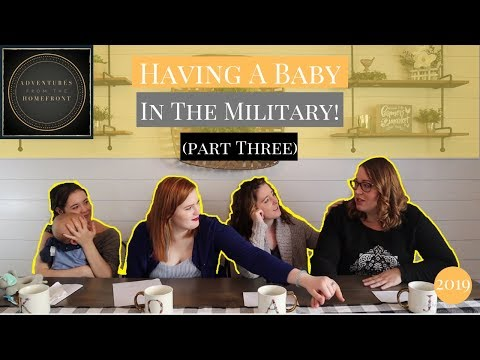 having-a-baby-in-the-military-(part-three)