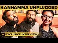 Kanamma Unplugged Version | Santhosh Narayanan, Sakthisree Gopalan & Ananthu's Exclusive Interview