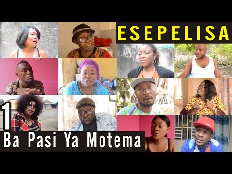 Ba Pasi Ya Motema VOL 1 - Nouveau Theatre Congolais 2016 - Alpha Bokole Ecurie Biso na Biso