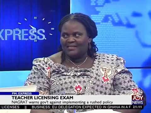 Teacher Licensing Exam - PM Express on JoyNews (17-8-17)
