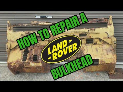 How to repair a Series Land Rover Bulkhead
