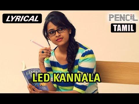 Led Kannala   Full Song with Lyrics   Pencil...
