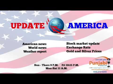 10  October 2016  Update America  News Show  Punjabi Radio USA