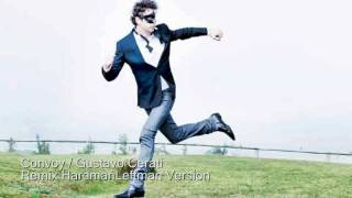 Convoy Gustavo Cerati Remix | HardmanLeftman Version