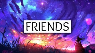 Marshmello, Anne-Marie ‒ Friends (Lyrics) 🎤