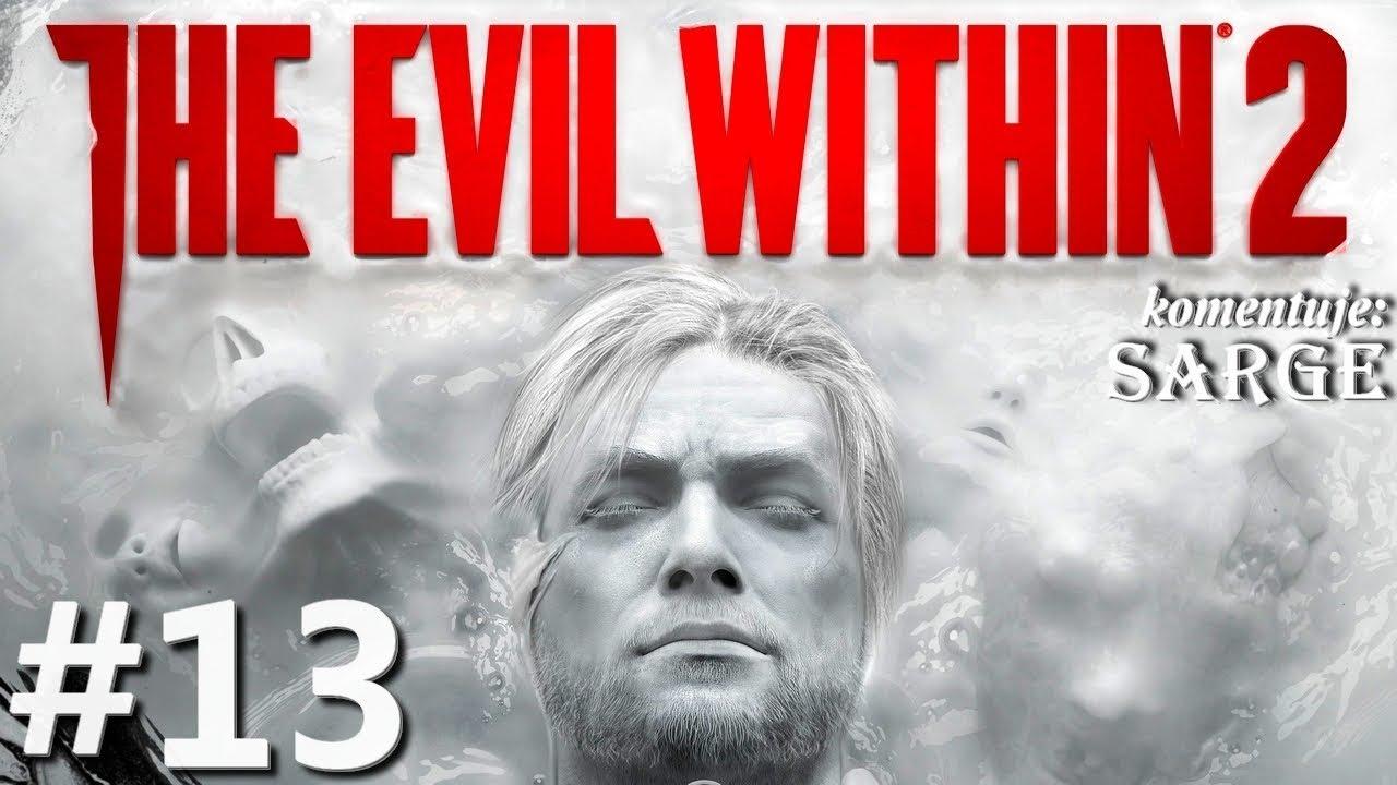 Zagrajmy w The Evil Within 2 odc. 13 – Totalna abstrakcja | Rozdział 4 [1/2]