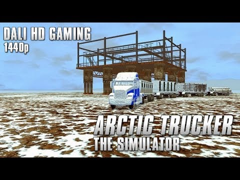 Arctic Trucker The Simulator PC Gameplay FullHD 1440p