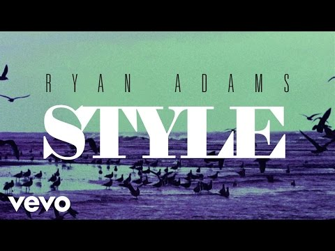 Ryan Adams - Style (from '1989') (Official Audio)