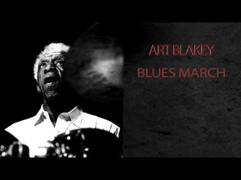ART BLAKEY & THE JAZZ MESSENGERS - BLUES MARCH mp3