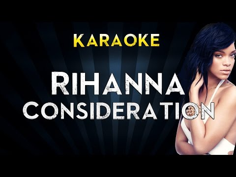 Rihanna Feat. Sza - Consideration | Official Karaoke Instrumental Lyrics Cover Sing Along