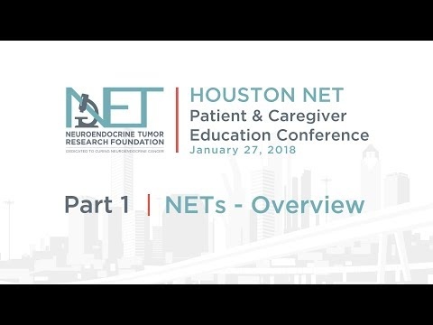 1. NETs Overview, James Yao, MD; MD Anderson, 2018 Houston Conference