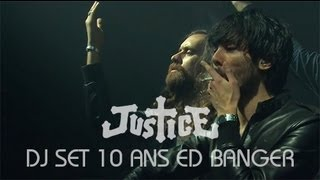 Justice DJ Set @ ED BANGER 10 ANS PARIS (Full Set HQ)