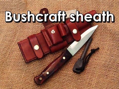Making a leather sheath for a bushcraft knife