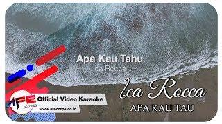 Ica Rocca -  Apa Kau Tau (Karaoke/Minus One)