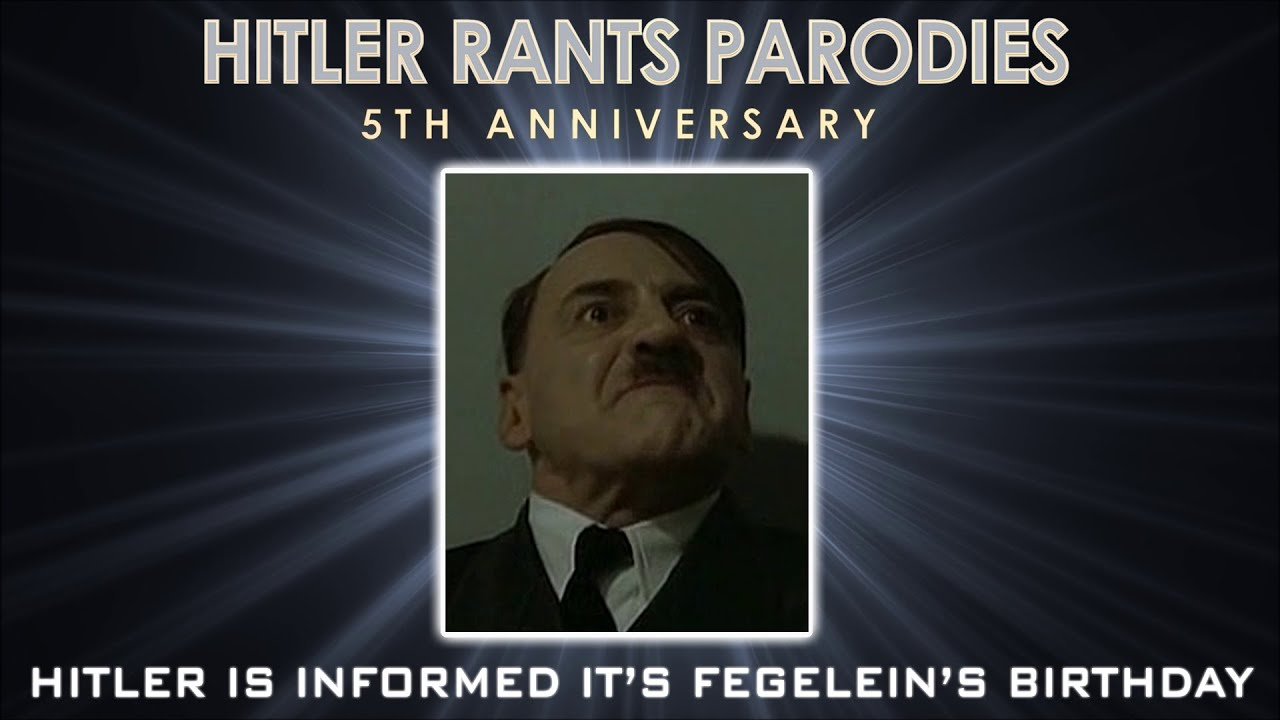Hitler is informed it's Fegelein's birthday