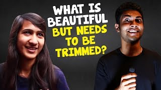 What Is Beautiful But Needs To Be Trimmed | Kolkata Girls Open Talk | Boys Must Watch | Wassup India