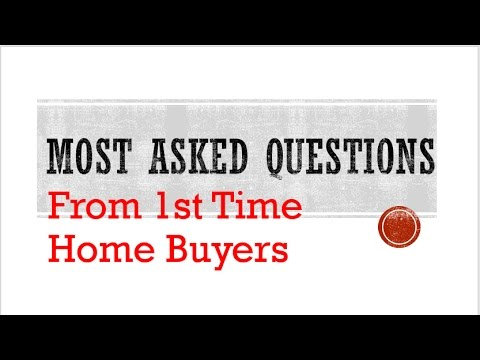Frequently Asked Questions First Time Home Buyers Ask - Nov 2016