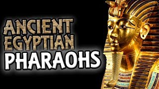 egyptian pharoahs