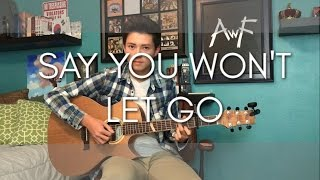 James Arthur - Say You Won't Let Go - Cover (Fingerstyle Guitar)
