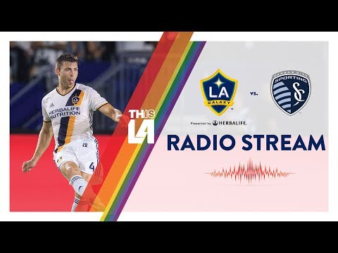 LIVE RADIO: LA Galaxy vs. Sporting Kansas City | June 24, 20