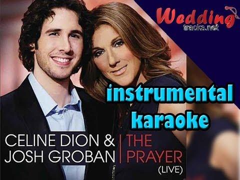 The Prayer ( instrumental / karaoke ) minus one, lyrics