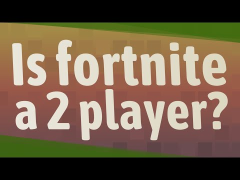 Is Fortnite A 2 Player?