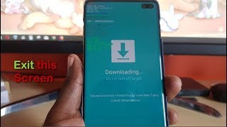 Downloading… Do not turn off target Fix for Galaxy S10 and S10 Plus