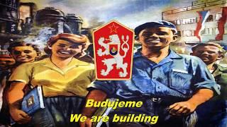 Budujeme - We are building (Czechoslovak communist song)