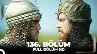 Muhteşem Yüzyıl 136. Bölüm  (HD)