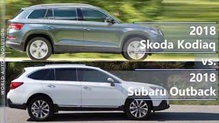 2018 Skoda Kodiaq vs 2018 Subaru Outback (technical comparison)