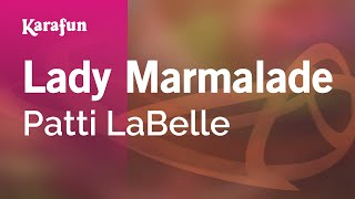 Karaoke Lady Marmalade - Patti LaBelle *