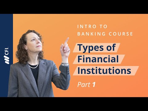 Categories and Types of Financial Institutions - Introductio