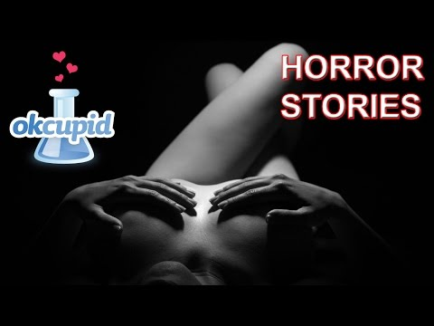 OkCupid Online Dating Horror True Story