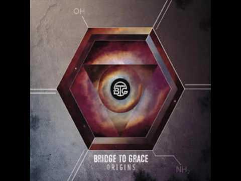 bridge to grace-until the world ends